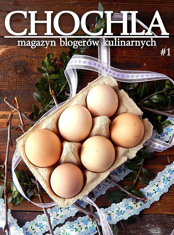 CHOCHLA #1 – Magazyn Blogerów Kulinarnych