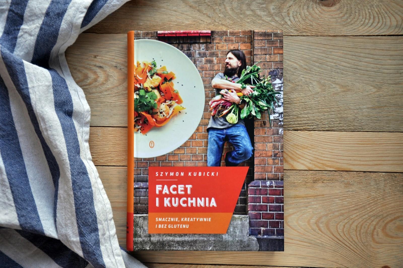 Szymon Kubicki: Smacznie, kreatywnie i bez glutenu. Recenzja + Konkurs